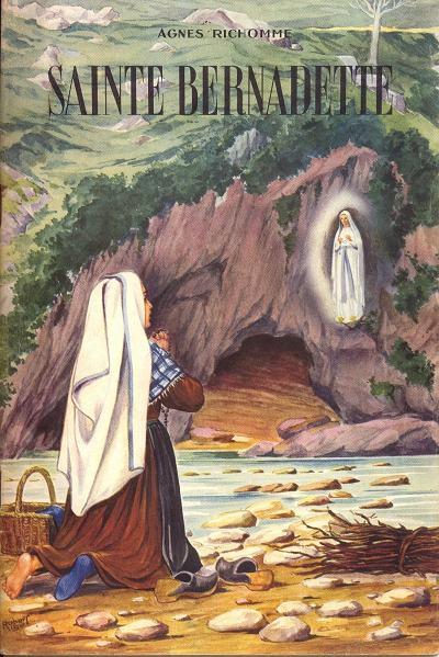 Couverture de Belles histoires et belles vies -16- Sainte Bernadette