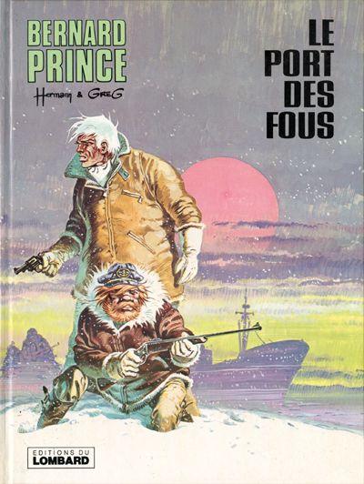 Couverture de Bernard Prince -13- Le port des fous