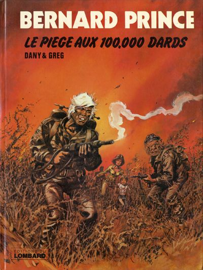 Couverture de Bernard Prince -14- Le piège aux 100.000 dards