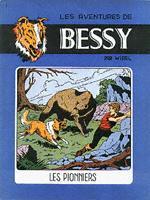 Couverture de Bessy -1- Les pionniers