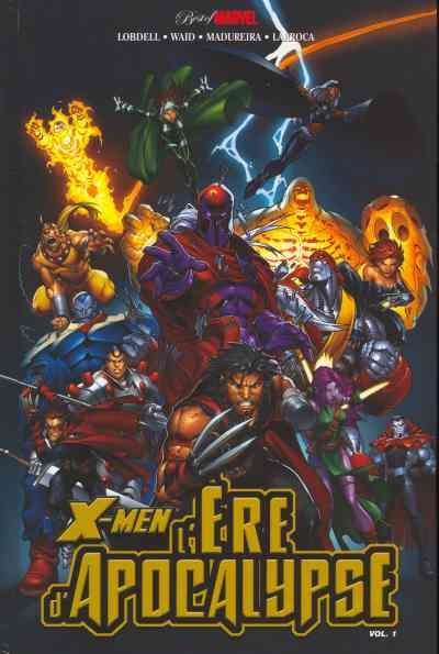 Couverture de Best of Marvel -6- X-Men : L'ère d'Apocalypse - 1