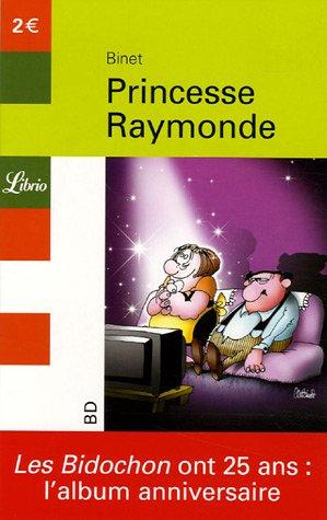 Couverture de Les bidochon -Librio- Princesse Raymonde