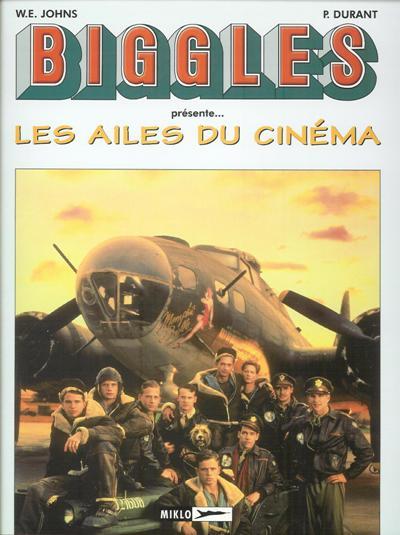 Couverture de Biggles présente... -HS2- Les Ailes du cinéma