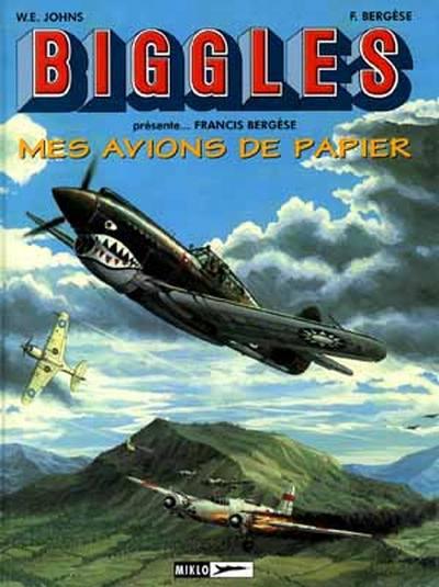 Couverture de Biggles présente... -6- Mes avions de papier