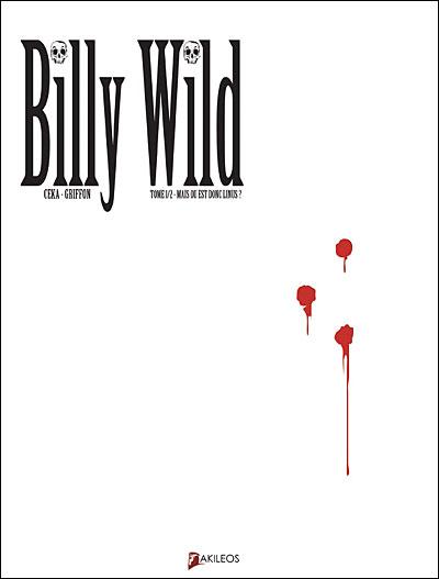 Couverture de Billy Wild -1- Mais où est donc Linus ?