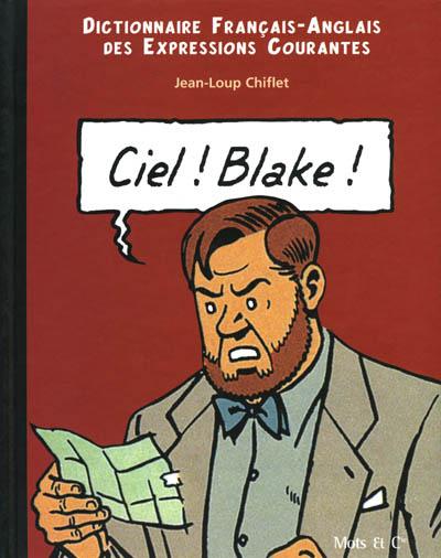 Couverture de Blake et Mortimer (Divers) -1- Ciel ! Blake ! / Sky ! Mortimer !