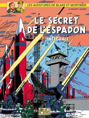 Couverture de Blake et Mortimer (Les Aventures de) -INT1- Le Secret de l'Espadon - Intégrale