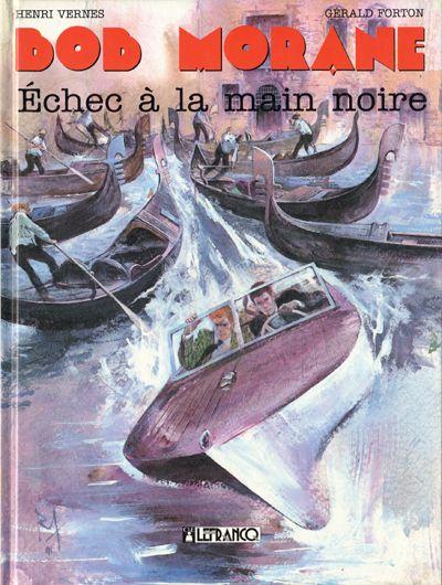 Couverture de Bob Morane 4 (Lefrancq) -07- Échec à la main noire