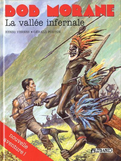 Couverture de Bob Morane 4 (Lefrancq) -08- La vallée infernale