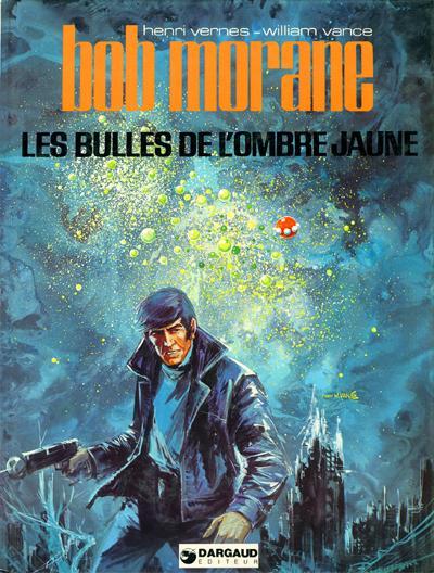 Couverture de Bob Morane 2 (Dargaud) -25- Les bulles de l'ombre jaune