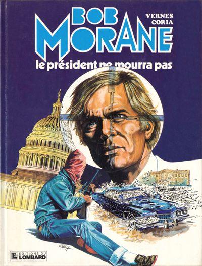 Couverture de Bob Morane 3 (Lombard) -32- Le président ne mourra pas