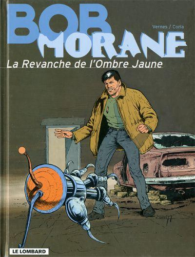 Couverture de Bob Morane 3 (Lombard) -52- La revanche de l'Ombre Jaune