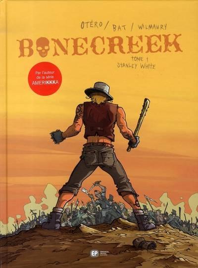 Couverture de Bonecreek -1- Stanley White