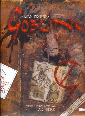Couverture de Brian Froud's Goblins - Brian Froud's Gobelins