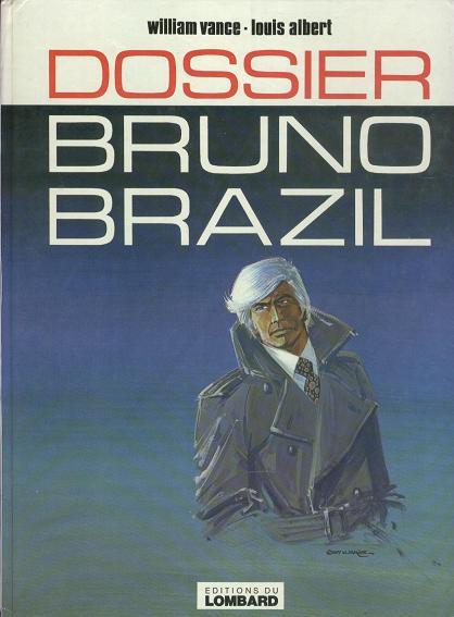 Couverture de Bruno Brazil -10- Dossier Bruno Brazil
