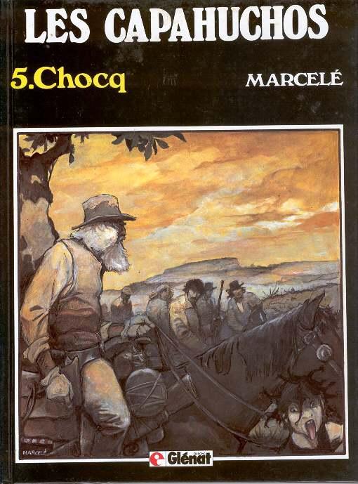Couverture de Les capahuchos -5- Chocq