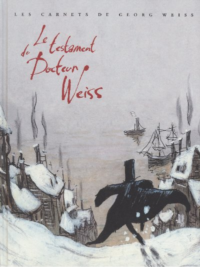 Couverture de Les carnets de Georg Weiss -1- Le testament du Docteur Weiss