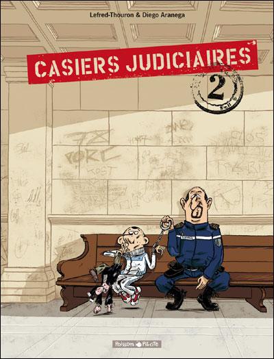 Casiers judiciaires - les 2 tomes