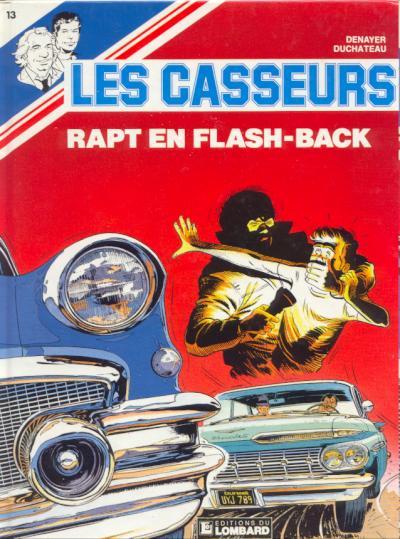 Couverture de Les casseurs - Al & Brock -13- Rapt en flash-back