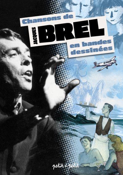 Couverture de Chansons en Bandes Dessinées  - Chansons de Jacques Brel en bandes dessinées
