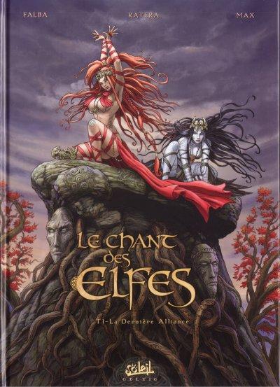 Couverture de Le chant des Elfes -1- La Dernière Alliance
