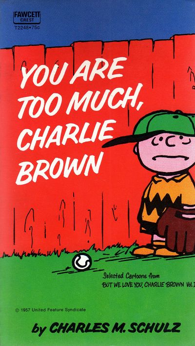 Couverture de Charlie Brown (en anglais) -2- You are too much, Charlie Brown