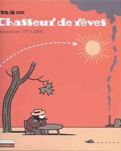 Couverture de Chasseur de rêves - Illustrations 1973-2003