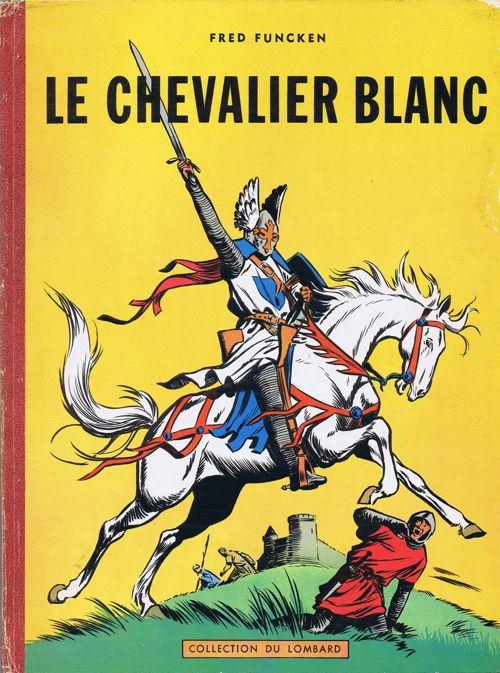 Couverture de Le chevalier blanc - Tome 1