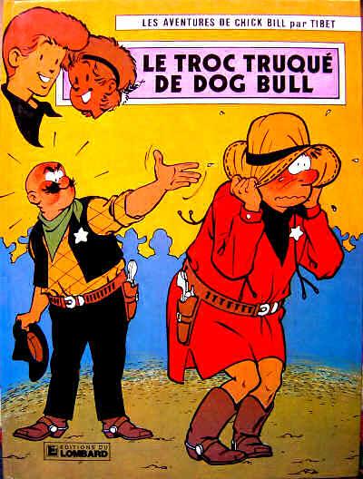 Couverture de Chick Bill -3527a81- Le troc truqué de Dog Bull