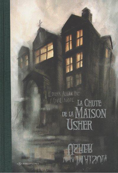 Couverture de La chute de la maison Usher (Guillaume) - La Chute de la Maison Usher