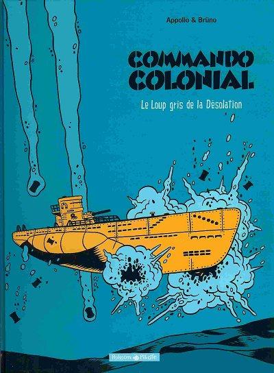 Couverture de Commando colonial -2- Le Loup gris de la Désolation
