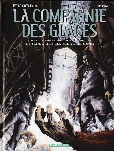 La Compagnie Des Glaces 14 La Compagnie De La Banquise Terre De Feu Terre De Sang