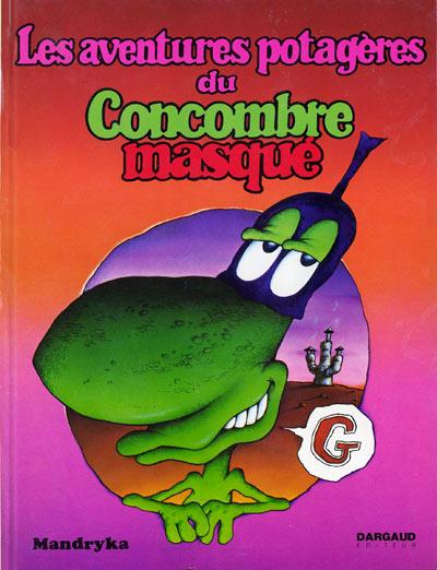 Couverture de Le concombre masqué -2- Les aventures potagères du Concombre masqué