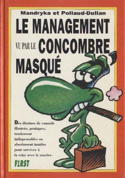 Couverture de Le concombre masqué -HS01- Le management vu par le Concombre masqué