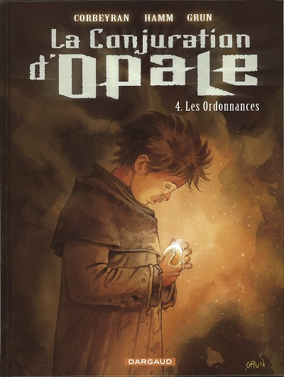 Couverture de La conjuration d'opale -4- Les Ordonnances