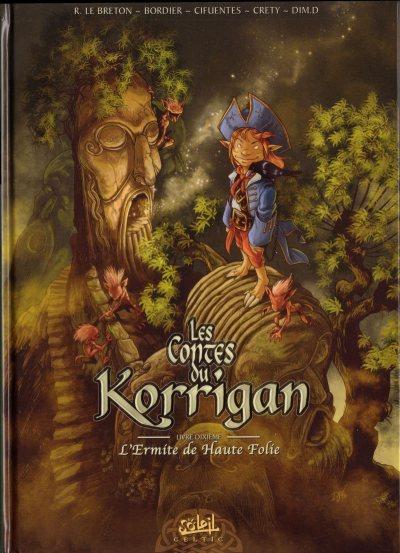 Couverture de Les contes du Korrigan -10- Livre dixième : L'Ermite de Haute Folie