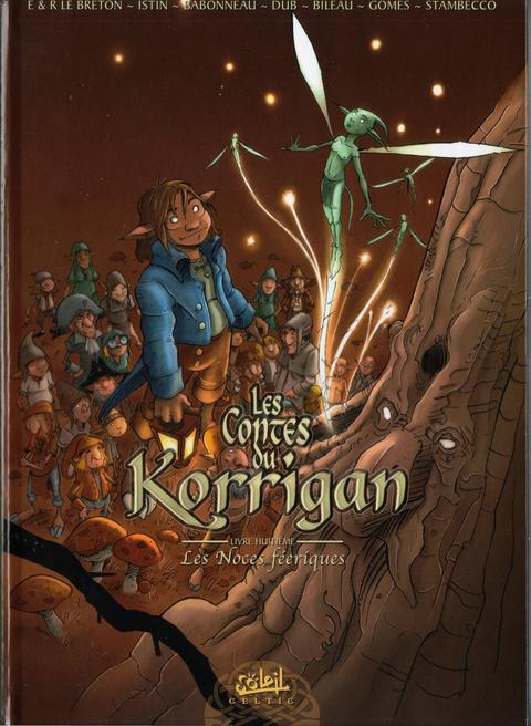 Couverture de Les contes du Korrigan -8- Livre huitième : Les Noces féeriques