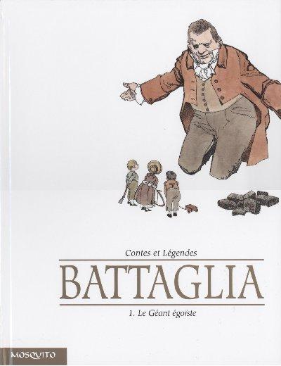 Couverture de Contes et Légendes (Battaglia) -1- Le Géant égoïste
