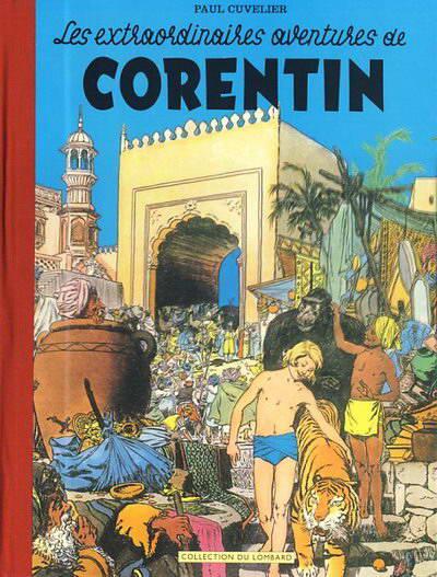 Couverture de Corentin (Cuvelier) -1+2- Les extraordinaires aventures de Corentin / Les nouvelles aventures de Corentin