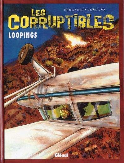 Les corruptibles - tome 3 : Loopings