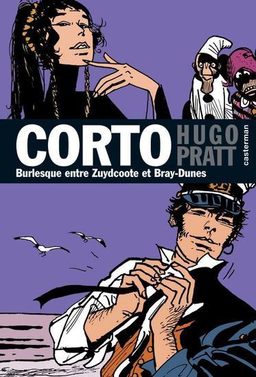 Couverture de Corto (Casterman chronologique) -19- Burlesque entre Zuydcoote et Bray-Dunes