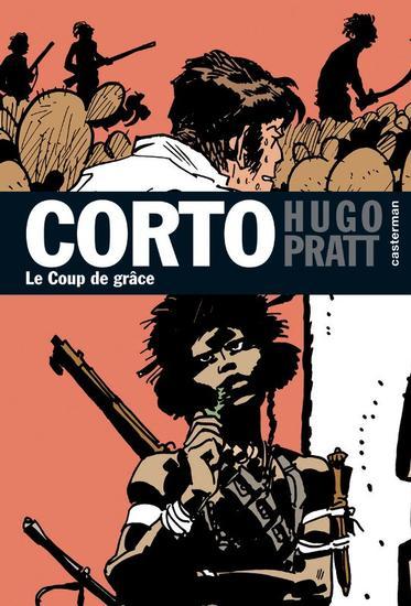 Couverture de Corto (Casterman chronologique) -21- Le coup de grâce