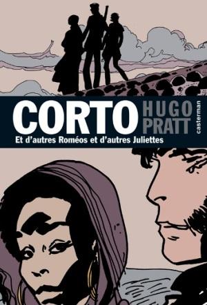 Couverture de Corto (Casterman chronologique) -22- Et d'autres Roméos et d'autres Juliettes