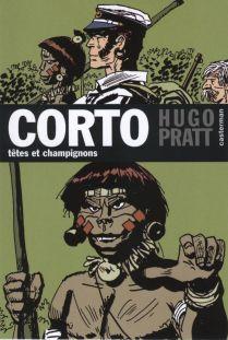 Couverture de Corto (Casterman chronologique) -9- Têtes et champignons