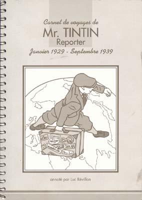 Couverture de Tintin - Divers - Carnet de voyages de Mr. TINTIN Reporter - Janviers 1929 - Septembre 1939