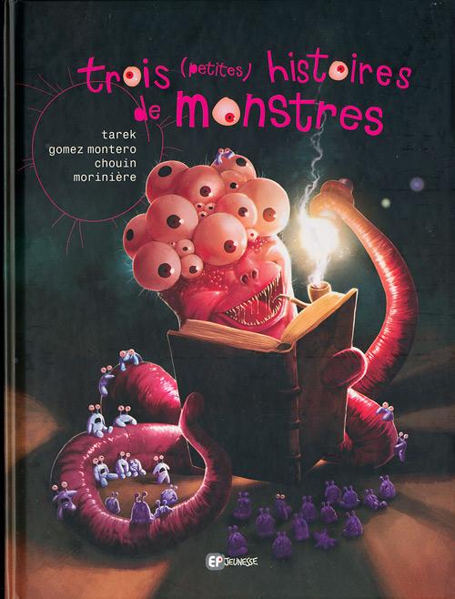 Couverture de Trois (petites) histoires de monstres