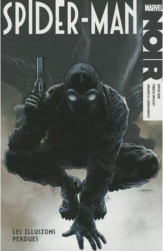Couverture de Spider-Man Noir -1- Les Illusions perdues