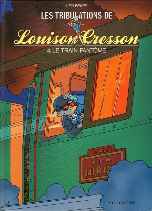 Couverture de Louison Cresson (Les tribulations de) -4- Le train fantôme