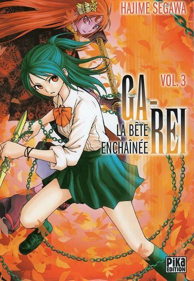 Couverture de Ga-Rei - La bête enchaînée -3- Vol. 3