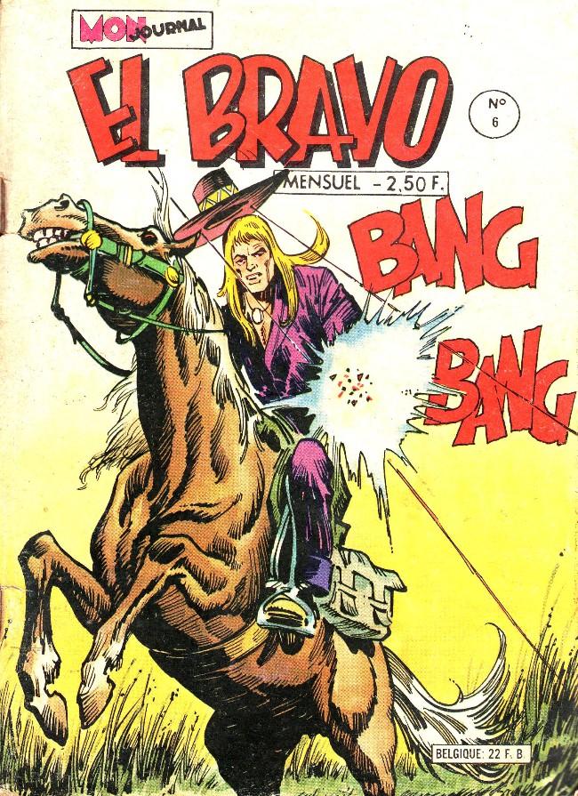 Couverture de El Bravo (Mon Journal) -6- Ticket pour l'enfer